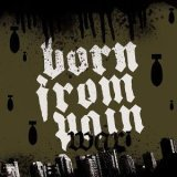 Born From Pain:War