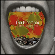 Thermals:I don't believe you