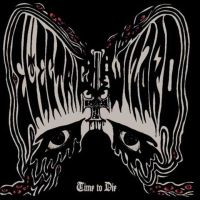 Electric Wizard:Time To Die
