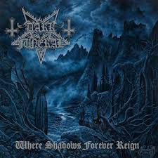 Dark Funeral:Where Shadows Forever Reign