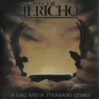 Walls Of Jericho:A day and a thousand years