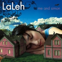 Laleh:Me And Simon