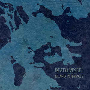 Death Vessel:Isalnd Intervals