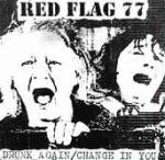 RED FLAG 77:Drunk Again