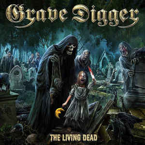 Grave Digger:The Living Dead