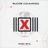 Suicide Commando:Axis of Evil