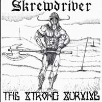 Skrewdriver:THE STRONG SURVIVE