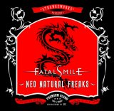 FATAL SMILE:Neo Natural Freaks