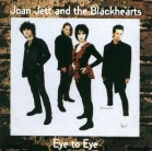 Joan Jett & the Blackhearts:Eye To Eye