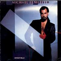 Michael Sembello: Without Walls