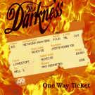 Darkness:One Way Ticket