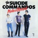 Suicide commandos: Make a record