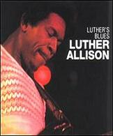 Luther Allison:Luther's Blues