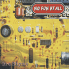 No Fun At All:In A Rhyme