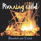 Running Wild:Branded and Exiled