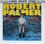 Robert Palmer:Looking For Clues