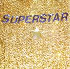 Superstar:Greatest Hits, Vol. One