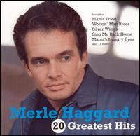 Merle Haggard:20 Greatest Hits