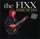Fixx:Stand or Fall