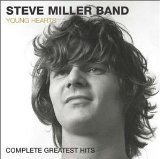 Steve miller band:Young Hearts - Complete Greatest Hits