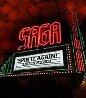 Saga:Spin It Again ! Live In Munich