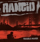 Rancid: Trouble Maker (Red vinyl)