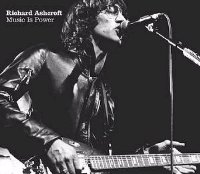 Richard Ashcroft:Music Is Power