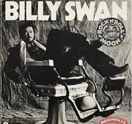 Billy Swan:Rock'n'Roll Moon