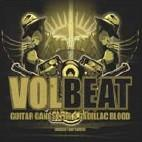Volbeat:Guitar Gangsters & Cadillac Blood - Tour Edition