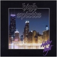 High Spirits:Another Night