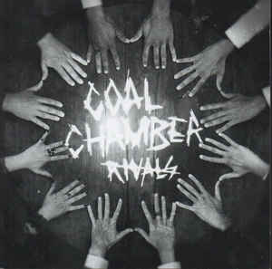 Coal Chamber:Rivals