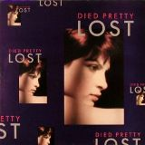 DIED PRETTY:Lost