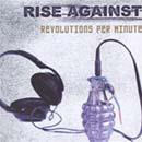 rise against:revolutions per minute