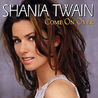 Shania Twain:Come on Over