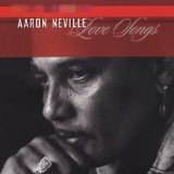 Aaron Neville:Love Songs