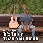 Grant Peeples: It's later than you think