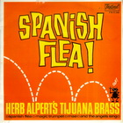 Herb Alpert & The Tijuana brass:Spanish Flea