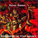 Vicious Rumors:Soldiers Of The Night (Roadracer Pricekillers)