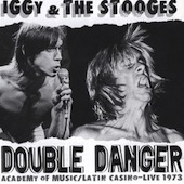 Iggy & the Stooges:Double Danger