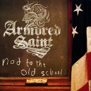 Armored Saint:Nod To The Old School