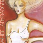 Badger: White Lady