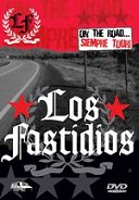 Los Fastidios:On the Road...Siempre Tour!
