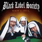 cd: Black Label Society: Shot to hell