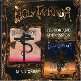 Holy terror:Terror And Submission / Mind Wars