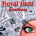 Royal Hunt:Eye Witness