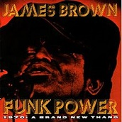James Brown: Funk Power 1970: A Brand New Thang