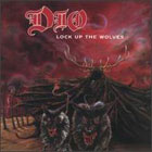Dio:lock up the wolves