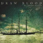 DRAW BLOOD: The Calm Before The Storm