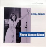 Lucinda Williams:Happy Woman Blues