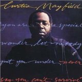 Curtis Mayfield:Never say you can't survive